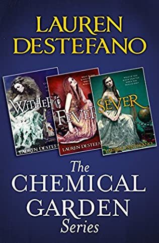 book cover of The Chemical Garden Series Books 1-3