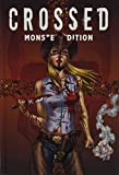 Crossed Monster-Edition: Bd. 2 - Garth Ennis, David Lapham, Jacen Burrows, Raulo Caceres, Leamdro Rizzo