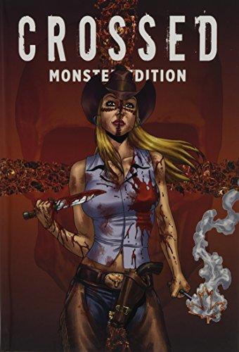 Crossed Monster-Edition: Bd. 2 (Monster-band 1)