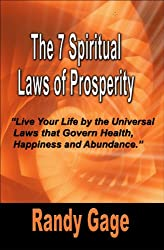The 7 Spiritual Laws of Prosperity (English Edition)