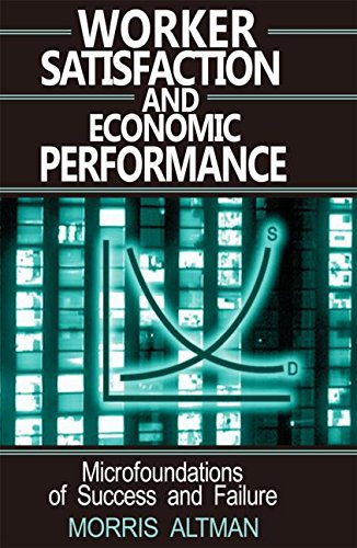 Worker Satisfaction and Economic Performance