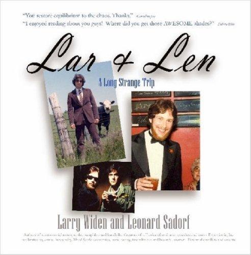 Lar & Len: A Long Strange Trip by Larry Widen (2006-01-01)