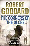 The Corners of the Globe: (The Wide World - James Maxted 2)