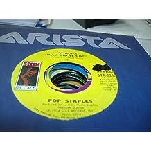 POP STAPLES 45 RPM Whicha Way Did It Go? / Same