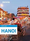 Front cover for the book Moon Spotlight Hanoi: Including Ha Long Bay by Dana Filek-gibson