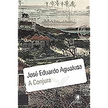 A Conjura (Portuguese Edition)