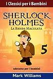La Banda Maculata: Volume 5
