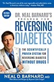 #7: Dr. Neal Barnard's Program for Reversing Diabetes: The Scientifically Proven System for Reversing Diabetes without Drugs