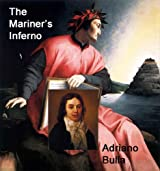 The Mariner's Inferno: a Study on the Influence of Dante in the Composition of Coleridge's Rime