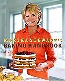 Martha Stewart's Baking Handbook by Stewart, Martha (2005) Hardcover