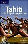 Tahiti et la Polyn�sie fran�aise