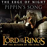 """The Edge of Night - Pippin's Song (From """"The Lord of the Rings: Return of the King"""")"""