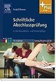 Schriftliche Abschlussprüfung: in der Gesundheits- und Krankenpflege mit www.pflegeheute.de-Zugang