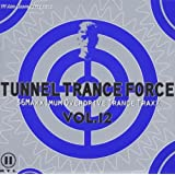 Tunnel Trance Force Vol.12