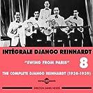 Django Reinhardt, Vol. 8: Swing from Paris Complete Int�grale 1938-1939