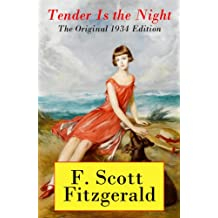 Tender Is the Night - The Original 1934 Edition