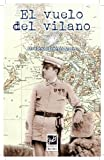 El vuelo del vilano (Spanish Edition)