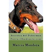 Secretos del Doberman: Perro-Obediente.com
