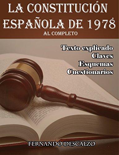 La Constitución Española de 1978: Al completo