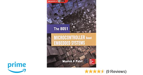 Buy The 8051 Microcontroller Based Embedded Systems Book