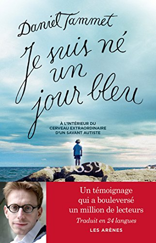 Je suis né un jour bleu (DOCUMENTS) (French Edition)