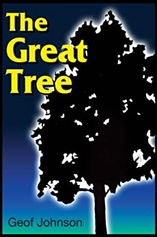 The Great Tree by [Johnson, Geof]