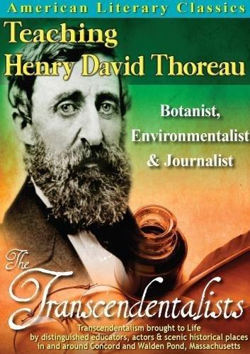 Preisvergleich Produktbild American Literary Classics - The Transcendentalists: Teaching Henry David Thoreau - Botanist,  Environmentalist & Journalist by James H Bride