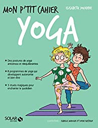 Mon p'tit cahier yoga par Elisabeth Jouanne