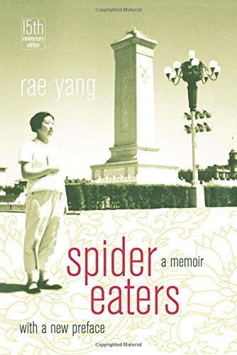 Spider Eaters: A Memoir by Yang, Rae (March 5, 2013) Paperback