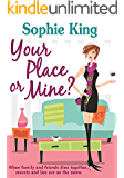 Your Place or Mine?: (previously The Supper Club)