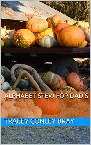 Alphabet Stew for Dad's (English Edition)