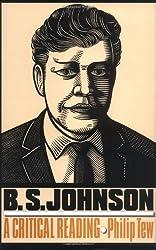 B.S.Johnson: A Critical Reading