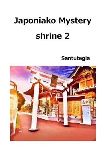 Japoniako Mystery shrine 2: Japoniako santutegiak aurkeztuko ditut (Basque Edition) por Tatsunori Suzuki