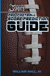 Pro Football Score Prediction Guide