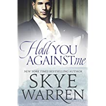 Hold You Against Me: A Stripped Standalone