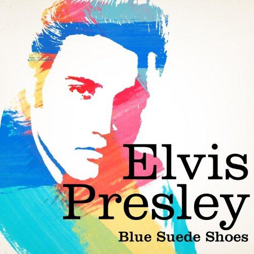 Elvis Presley : Blue Suede Shoes