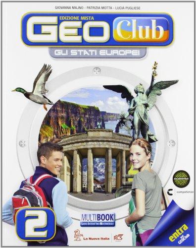 Geoclub plus. Con Atlante. Per la Scuola media. Con e-book. Con espansione online: 2