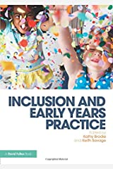 Inclusion and Early Years Practice Paperback