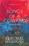 #10: Songs of a Coward: Poems of Exile