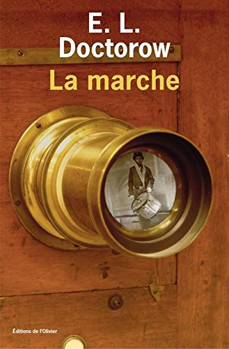 La marche par Edgar-Lawrence Doctorow