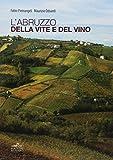 L'Abruzzo della vite e del vino