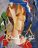 JEAN CROTTI. L'uvre peint [1900 - 1958]. Catalogue raisonné
