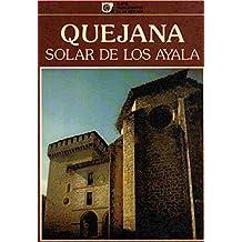 Quejana, Solar de los Ayala