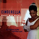 Zaufke:Cinderella Passt Was Nicht