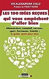 Telecharger Livres Les 100 idees recues qui vous empechent d aller bien Alimentation sommeil cerveau sport hormones intestin le guide sante pour tous (PDF,EPUB,MOBI) gratuits en Francaise