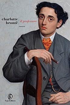 Il professore di [Brontë, Charlotte]
