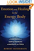 #4: Emotion and Healing in the Energy Body: A Handbook of Subtle Energies in Massage and Yoga