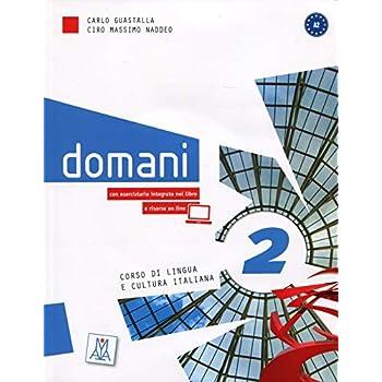 Domani 2 A2 : Corso di lingua e cultura italiana (1DVD)