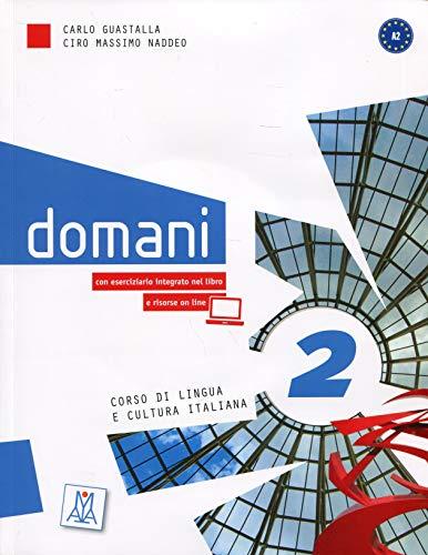Domani 2 A2 : Corso di lingua e cultura italiana (1DVD) Pdf - ePub - Audiolivre Telecharger