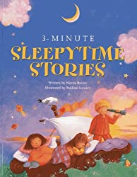 3-Minute Sleepytime Stories: A special collection of soothing short stories for bedtime by Nicola Baxter (2013-02-26)